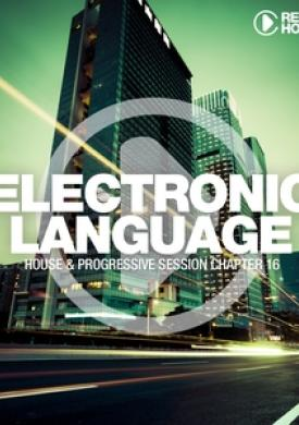 Electronic Language - House & Progressive Session Chapter 16