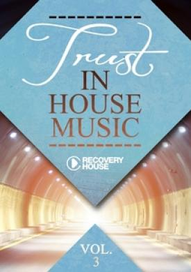 Trust in House Music, Vol. 3
