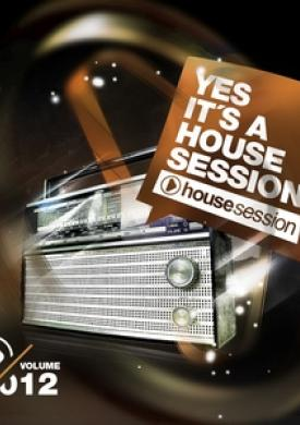 Yes, It's a Housesession, Vol. 12