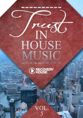 Trust in House Music, Vol. 5