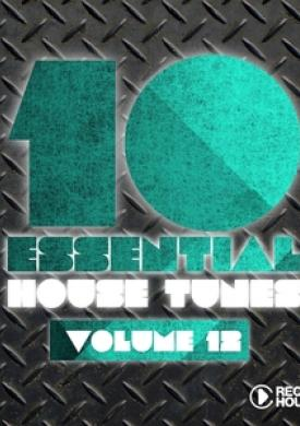 10 Essential House Tunes -, Vol. 12