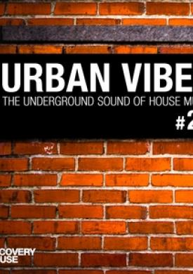 Urban Vibes - The Underground Sound of House Music, Vol. 23