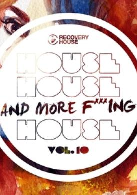 House, House and More F..king House, Vol. 10