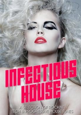 Infectious House Vibes, Vol. 1