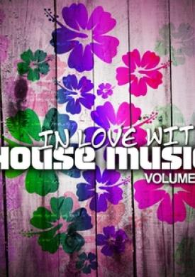 In Love With House Music, Vol. 3