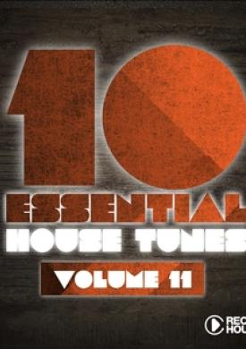 10 Essential House Tunes, Vol. 11