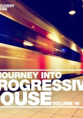 A Journey into Progressive House, Vol. 19