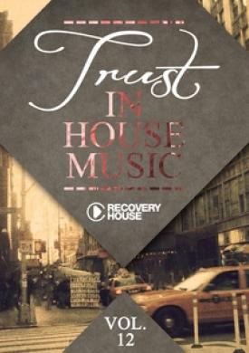 Trust In House Music, Vol. 12
