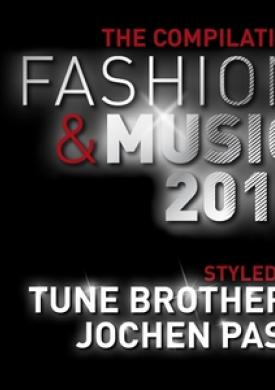 Fashion & Music 2011 - the Compilation