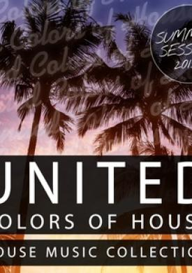 United Colors of House - Summer Session 2015