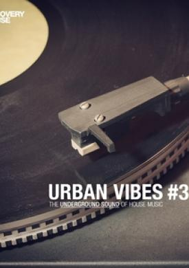Urban Vibes - The Underground Sound Of House Music 3.1