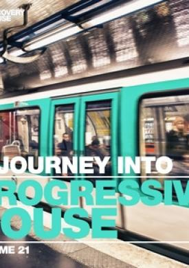 A Journey Into Progressive House, Vol. 21