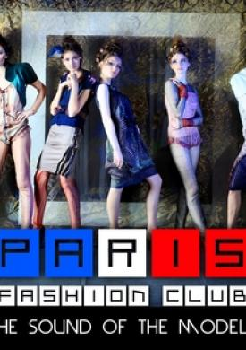 Paris Fashion Club - The Sound Of The Models