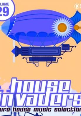 House Invaders - Pure House Music, Vol. 29