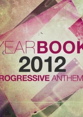 Yearbook 2012 - Progressive Anthems
