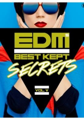 EDM's Best Kept Secrets, Vol. 5