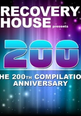 Recovery House 200 - The 200th Compilation Anniversary