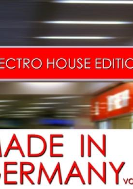 Made In Germany - Electro House Edition, Vol. 2