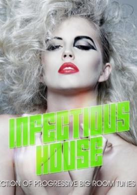 Infectious House Vibes, Vol. 2