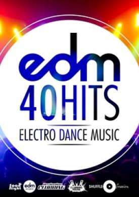 40 Hits Electro Dance Music