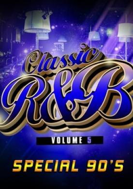Classic R'n'B Special 90's, Vol. 5
