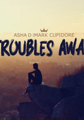 Troubles Away