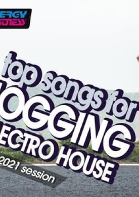Top Songs For Jogging Electro House Hits 2021 Session