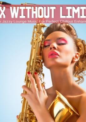 Sax Without Limits, Vol.1