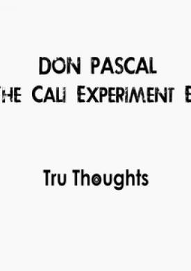 The Cali Experiment