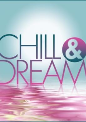 Chill & Dream