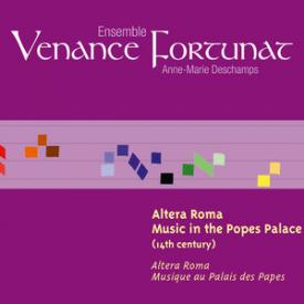 Altera Roma, Music in the Popes Palace (14th Century) [Musique au Palais des Papes]