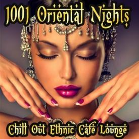 1001 Oriental Nights Chill Out Ethnic Cafe Lounge