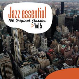 Jazz Essential - 100 Original Classics, Vol.5