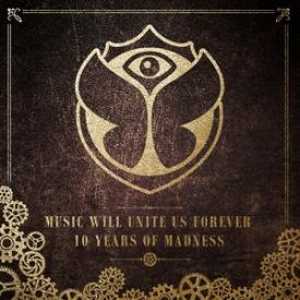 Tomorrowland (Music Will Unite Us Forever) [10 Years of Madness]