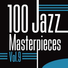 100 Jazz Masterpieces Vol.9