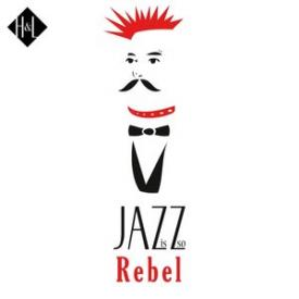 H&L: Jazz Is So Rebel