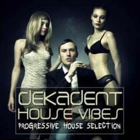 Dekadent House Vibes, Vol. 4