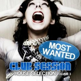 Most Wanted - House Selection, Vol. 3