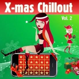 Xmas Chill Vol. 2 (Winter Lounge Cafe Chillout)