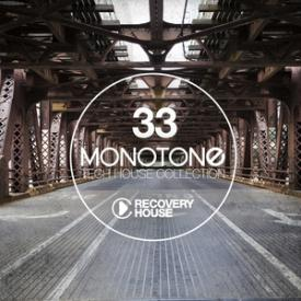 Monotone, Vol. 33 - Tech House Selection