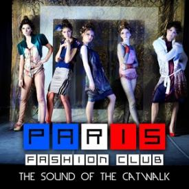 Paris Fashion Club - The Sound of the Catwalk