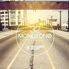 Monotone, Vol. 32 - Tech House Selection