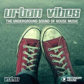 Urban Vibes - The Underground Sound of House Music, Vol. 18