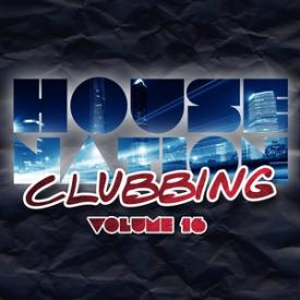 House Nation Clubbing, Vol. 16