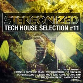 Stereonized - Tech House Selection, Vol. 11