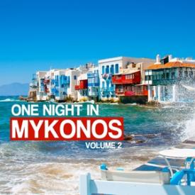 One Night in Mykonos, Vol. 2