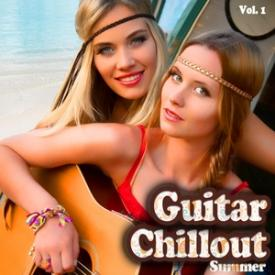 Guitar Chillout Summer, Vol. 1