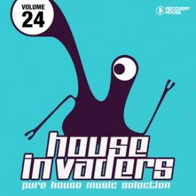 House Invaders - Pure House Music, Vol. 24