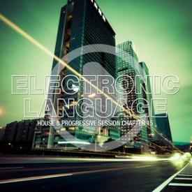 Electronic Language - House & Progressive Session Chapter 15