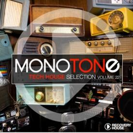 Monotone, Vol. 22 - Tech House Selection